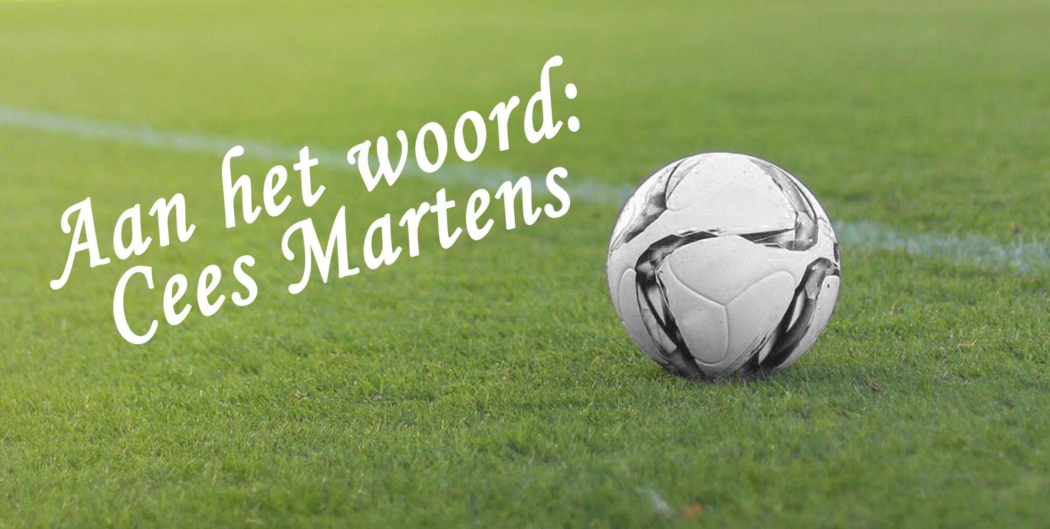 Aan het woord: Cees Martens